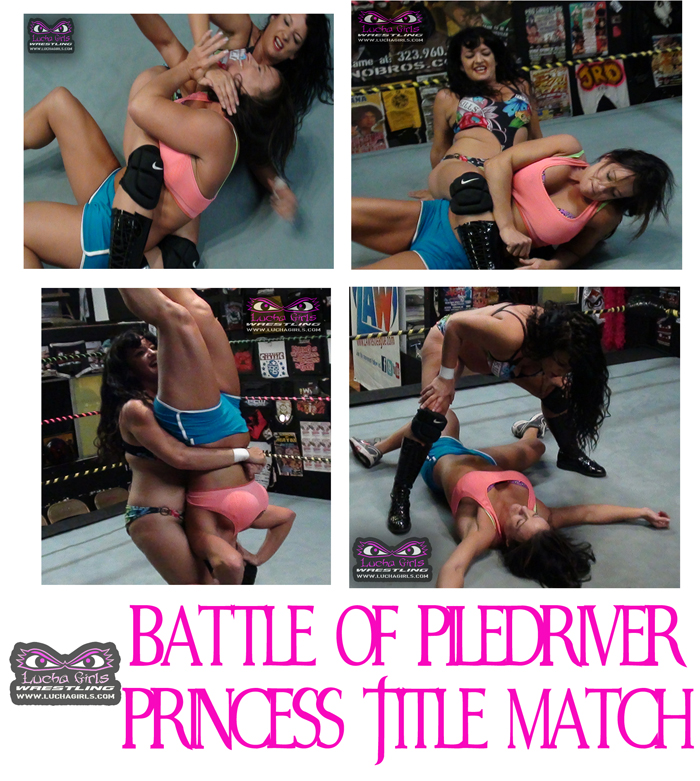 Piledriver - Battle of the Piledriver Princess