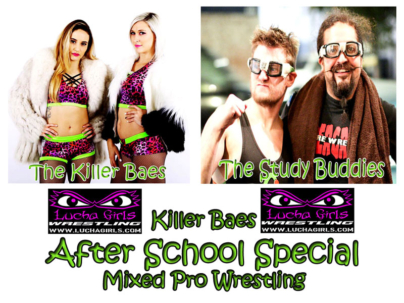 1700-Killer Baes After School Special – Mixed Pro Wrestling