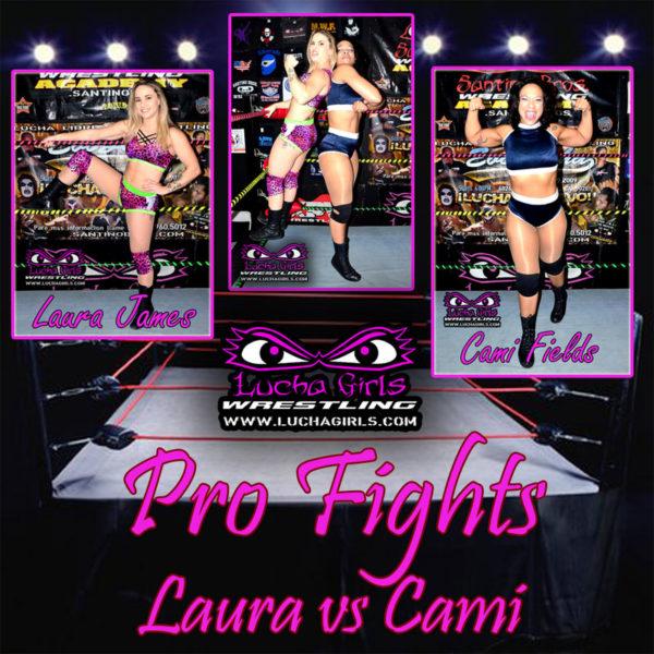 1706-Pro Fights ~ Laura vs Cami